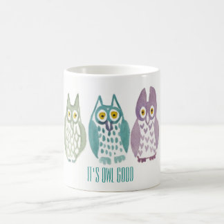 """It's Owl Good"" Owl Mug"