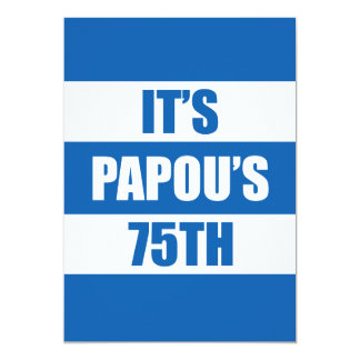 It's Papou's 75th Birthday Greek Flag Colors Card