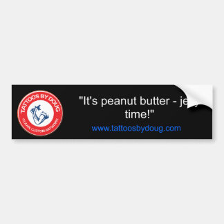 """It's peanut butter - jelly time!"" Bumper Sticker"