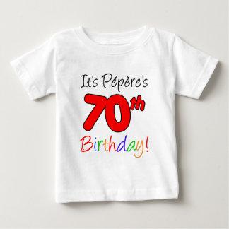 It's Pepere's 70th Birthday Baby T-Shirt
