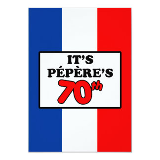 It's Pepere's 70th Birthday French Flag Invite