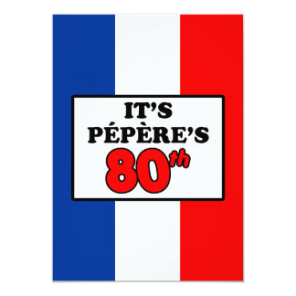 It's Pepere's 80th Birthday French Flag Invite