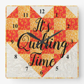 Its Quilting Time Square Wall Clock