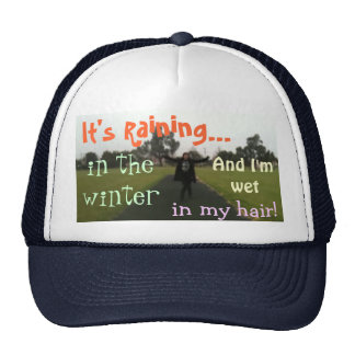 It's Raining in the Winter- Trucker Trucker Hat