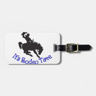 Its Rodeo Time Luggage Tag