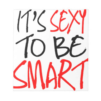 it's sexy to be smart notepad