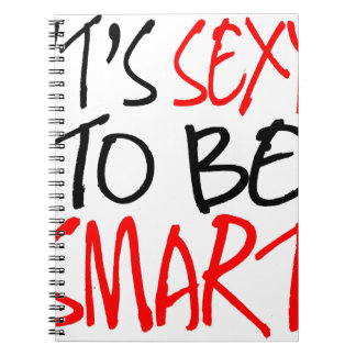 it's sexy to be smart spiral notebook