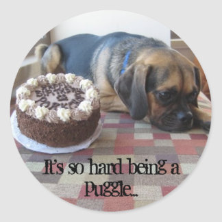 It's so hard being a puggle... round sticker