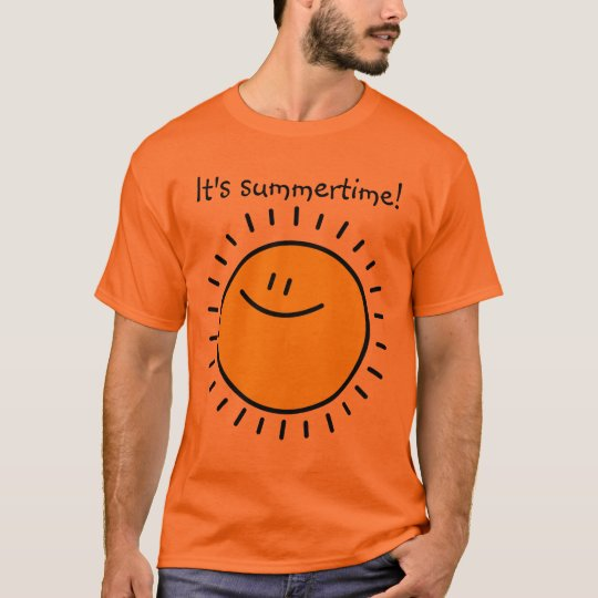 It's summertime! customizable t-shirt