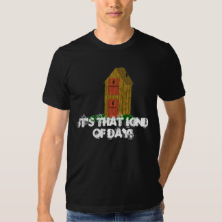 It's That kind of Day! Tees