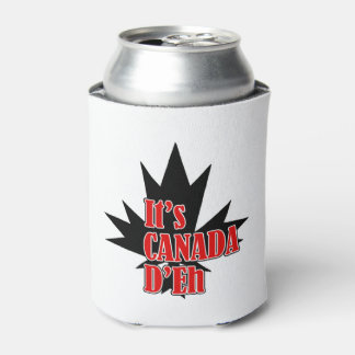 It's The Day Canada Day Beverage Can Cooler