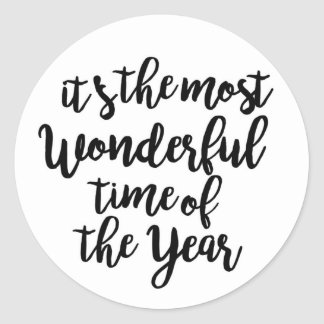 It's The Most Wonderful Time of the Year Classic Round Sticker