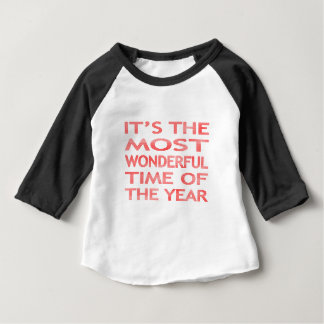 It's the most wonderful time of the year - red baby T-Shirt