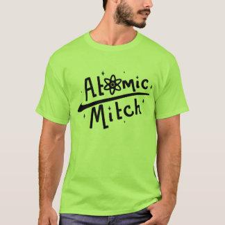 It's the original Atomic Mitch t-shirt! T-Shirt