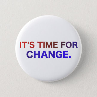 It's Time for Change Button