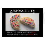 It's time for you to start taking responsibility