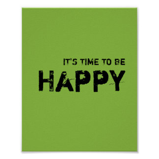 It's time to be HAPPY: Poster
