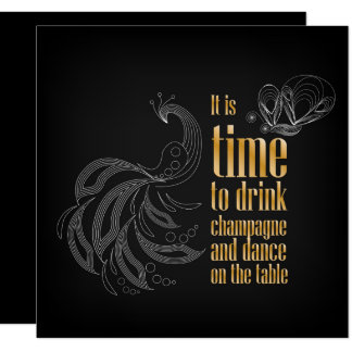 """""""It's time to drink champagne and dance"""" sign Card"""