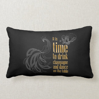 """It's time to drink champagne and dance"" sign Lumbar Pillow"