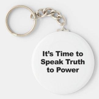 It's Time to Speak Truth To Power Basic Round Button Keychain