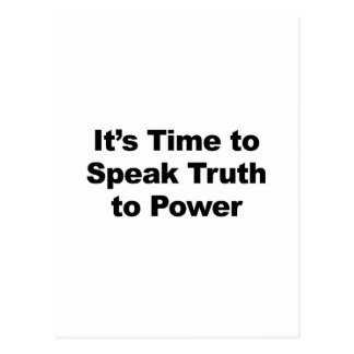 It's Time to Speak Truth To Power Postcard