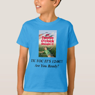 It's Twelve O'clock Midnight T-shirt/Youth/Large T-Shirt