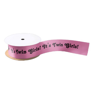 It's twin girls, ribbon in pink and black. satin ribbon