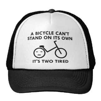 It's Two Tired Trucker Hat
