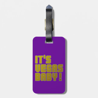It's Vegas Baby! Luggage Tag