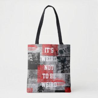 It's Weird Punk Tote Bag