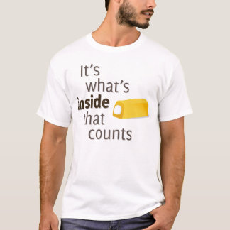 It's What's Inside That Counts T-Shirt