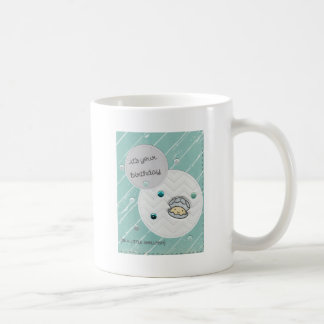 It's your birthday coffee mug
