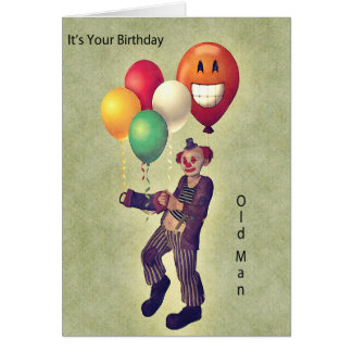 It's Your Birthday Old Man Card