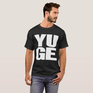 It's YUGE! Trump Dark Colored T-shirt