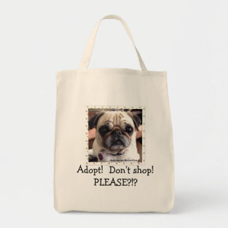 Itsy Pug Tote Bag: Adopt! Don't shop!