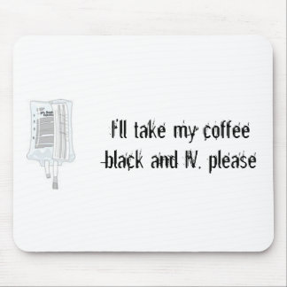IV Coffee Drip Mouse Pad
