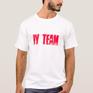 IV TEAM - add your name to back T-Shirt