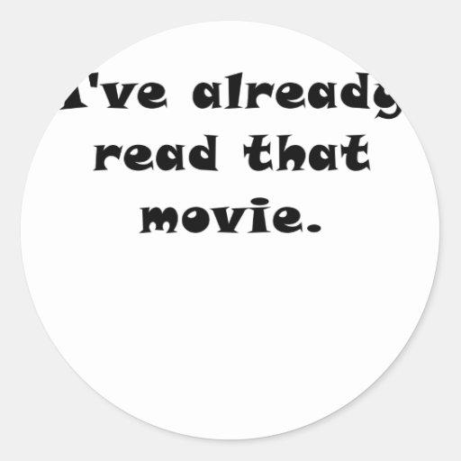 Ive Already Read that Movie Round Stickers
