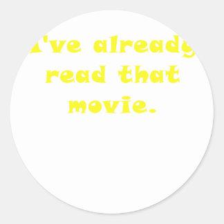 Ive Already Read that Movie Round Sticker