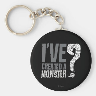 I've Created a Monster Basic Round Button Keychain