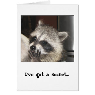 I've got a Secret Greeting Card