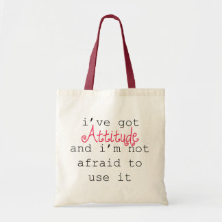 I've Got Attitude Tote