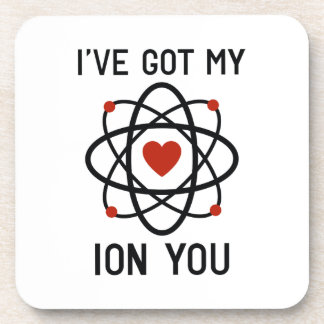 I've Got My Ion You Drink Coasters