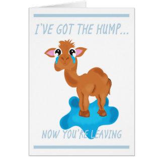 """I've Got The Hump"" Goodbye Design Card"
