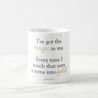 I've Got The Magic Mug