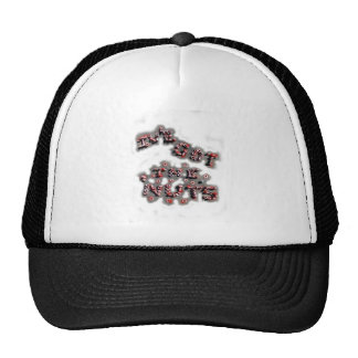 ive got the nuts patchy trucker hat