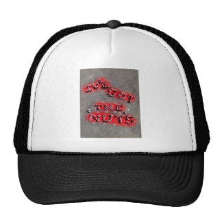 ive got the nuts trucker hat