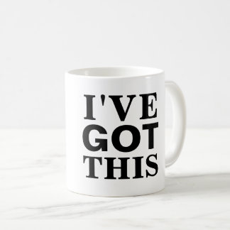 I've Got This Mug