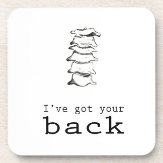 I've got your back drink coaster