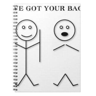 I've got your back notebooks